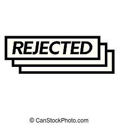 rejected stamp on white