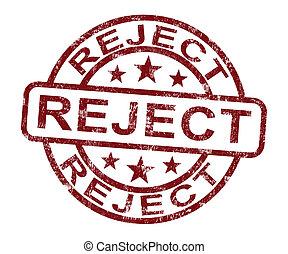 rejeição, rejeite, selo, recusa, negado, ou, mostra