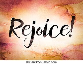 Rejoice Concept Watercolor Theme