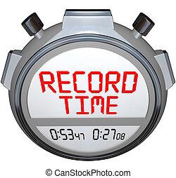 rekord, tid, stoppur, förevisningen, bäst, tid, någonsin