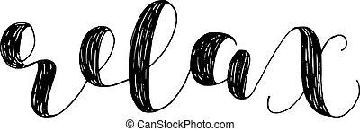 Relax. Brush lettering illustration.