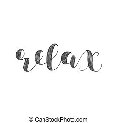 Relax. Brush lettering illustration.