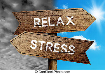 Relax Or Stress concept road sign with cloudy and sunny sky...