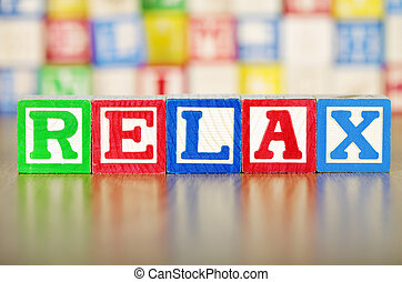 Relax Spelled Out in Alphabet Building Blocks