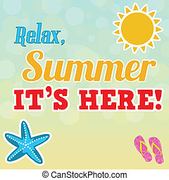 Summer is here vector poster. Vector illustration of ...