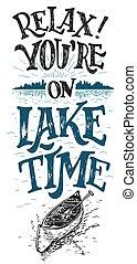 relax., usted es, en, lago, tiempo