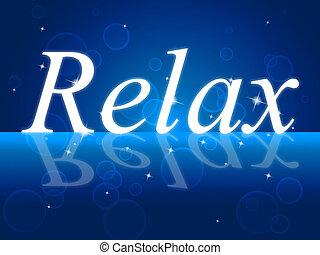 relaxante, relaxe, paz, descanso, partir, indica