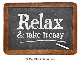 relaxe, e, tomar, aquilo, fácil, -, conselho, ligado, quadro-negro