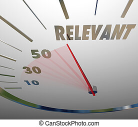 Relevance Word Speedometer Important Significant Pertinent...