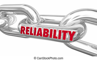 Reliability Strong Link Holding Together Word 3d Illustration