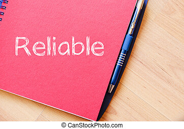 Reliable write on notebook - Reliable text concept write on ...