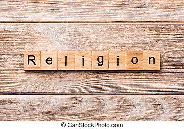 religion, mot, écrit, sur, bois, block., religion, texte, sur, table bois, pour, ton, desing, concept