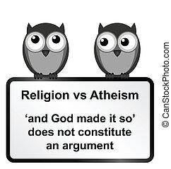 Religion verses Atheism - Monochrome religion verses atheism...