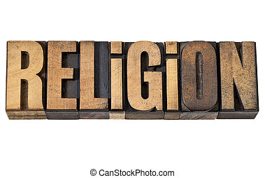 religion word in vintage wood type
