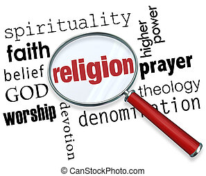 Finding Religion word with magnifying glass with related terms like spirituality, faith, belief, god, worship, devotion and prayer