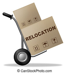 Relocation Package Means Change Of Residence And Carton - ...