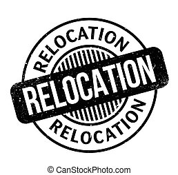Relocation rubber stamp. Grunge design with dust scratches. ...