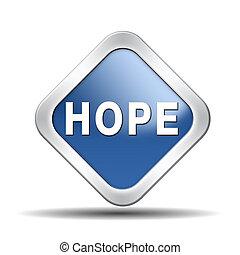 remény, gombol