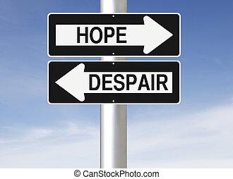 remény, vagy, kétségbeesés