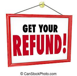 remboursement, retour, obtenir, argent, impôt, dos, signe, ...