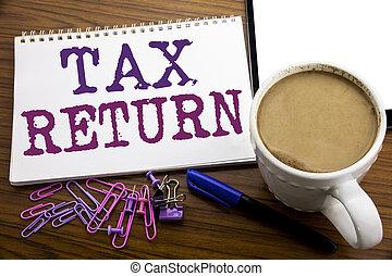 remboursement, return., café, concept, business, bois, texte, taxation, impôt, écrit, écriture, note, sous-titre, stylo, papier, fond, main, projection, inspiration