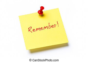 Yellow sticky note isolated on a white background with the word Remember