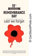 Remembrance Day Lest we forget red bloody poppy 11 November flyer