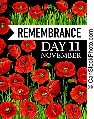 Remembrance Day poster, 11 November vector greeting card with poppy flowers on black background. Poppies design for Commonwealth armistice freedom and veterans commemoration. Canada remember anzac day