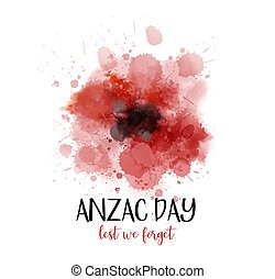 Anzac Day. Lest we forget - Remembrance day symbol. Anzac ...