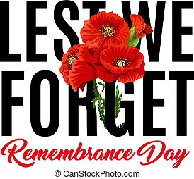 Poppy icon and for Anzac or Commonwealth Remembrance Day greeting card design. Vector red poppy symbol for 11 November or 22 April Australian war commemoration patriotic anniversary