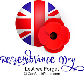 Remembrance Day vector poster. Lest We Forget. Poppy and Flag of the United Kingdom of Great Britain