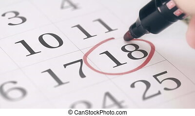Reminder mark on the eighteenth 18 day of a month - Marking...