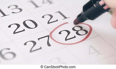 Reminder mark on the twenty-eighth 28 day of a month -...