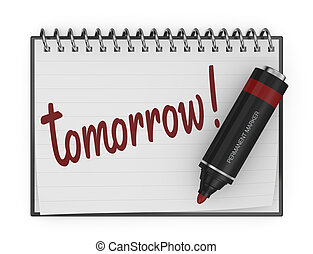 reminder - one notepad with a marker and the text: tomorrow...