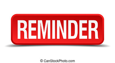 Reminder red 3d square button isolated on white
