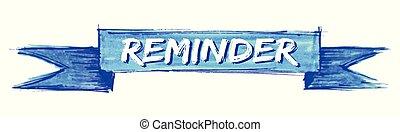 reminder ribbon - reminder hand painted ribbon sign
