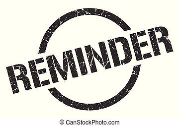 reminder stamp - reminder black round stamp
