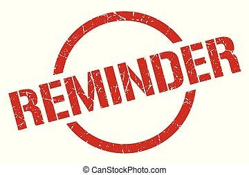 reminder stamp - reminder red round stamp