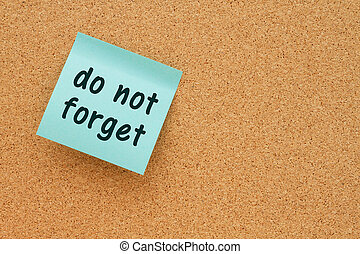 Reminder to do not forget message