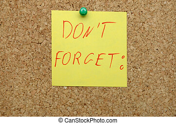 Reminding - Don't forget pinned on bulletin board