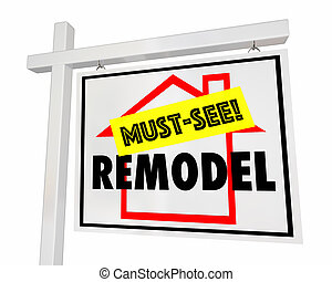 Remodel Home Must See For Sale Sign House 3d Illustration