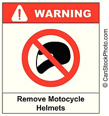 remover, capacetes motocicleta, ícone, símbolo, proteção, e, proibição, devia, não, desgaste, capacete, em, a, sala, ou, area., aviso, bandeira, com, texto