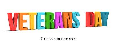 render, word., ilustración, plano de fondo, blanco, veteranos día, 3d