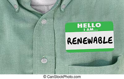 Renewable Hello I Am Name Tag Sticker 3d Illustration