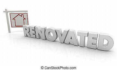 Renovated Home House for Sale Sign Renovation Word 3d Illustration