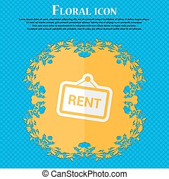 Rent. Floral flat design on a blue abstract background with place for your text. Vector