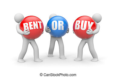 Rent or buy - Business concept. Isolated on white