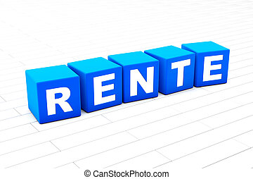 Rente word illustration - 3D rendered illustration of the ...