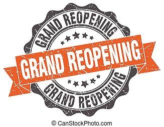 reopening, sinal., selo, grandioso, stamp.