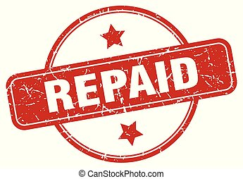 repaid sign - repaid vintage round isolated stamp